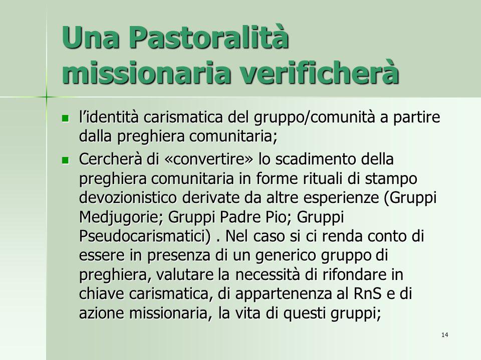 Una Pastoralità missionaria verificherà