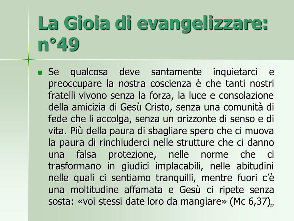 La Gioia di evangelizzare: n°49