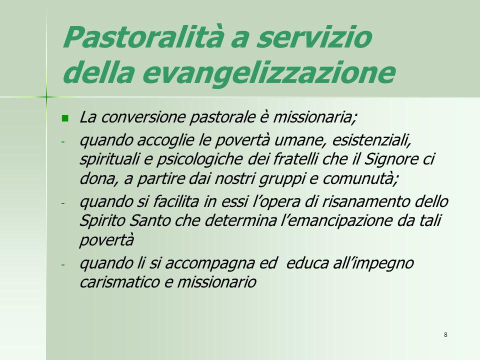 Pastoralità a servizio della evangelizzazione