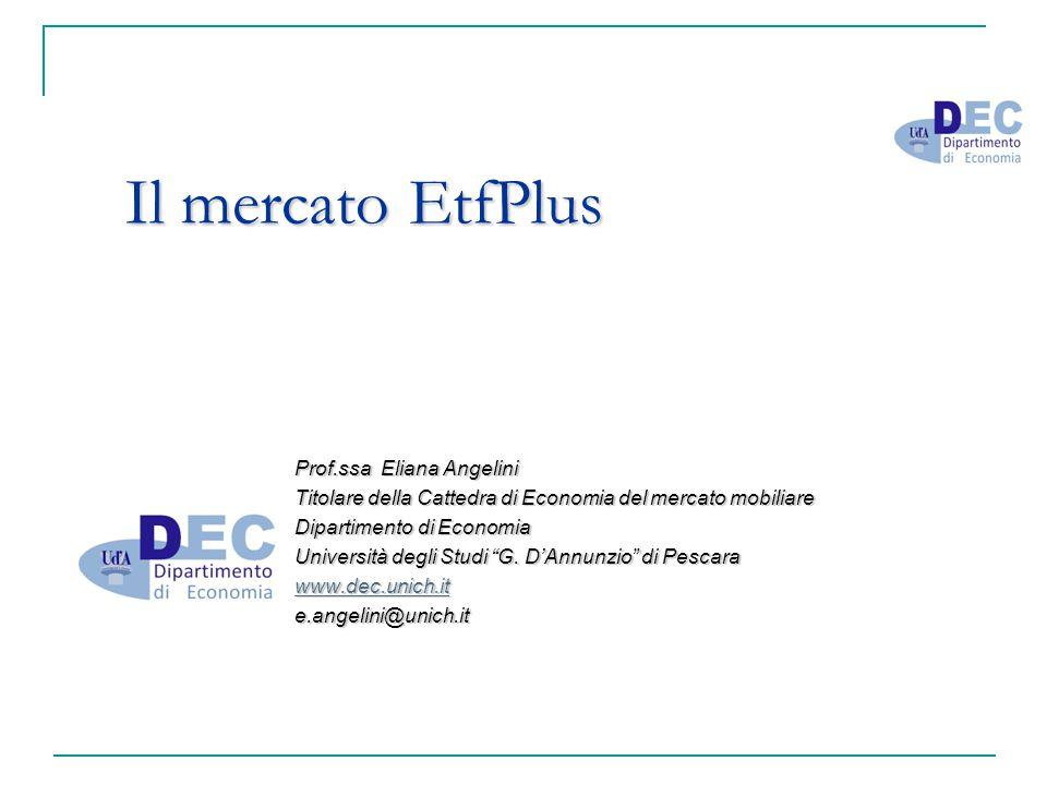 Il mercato EtfPlus Prof.ssa Eliana Angelini