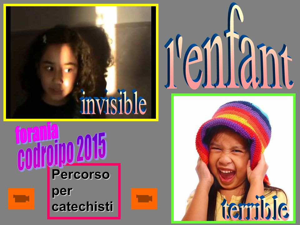 l enfant invisible forania codroipo 2015 terrible