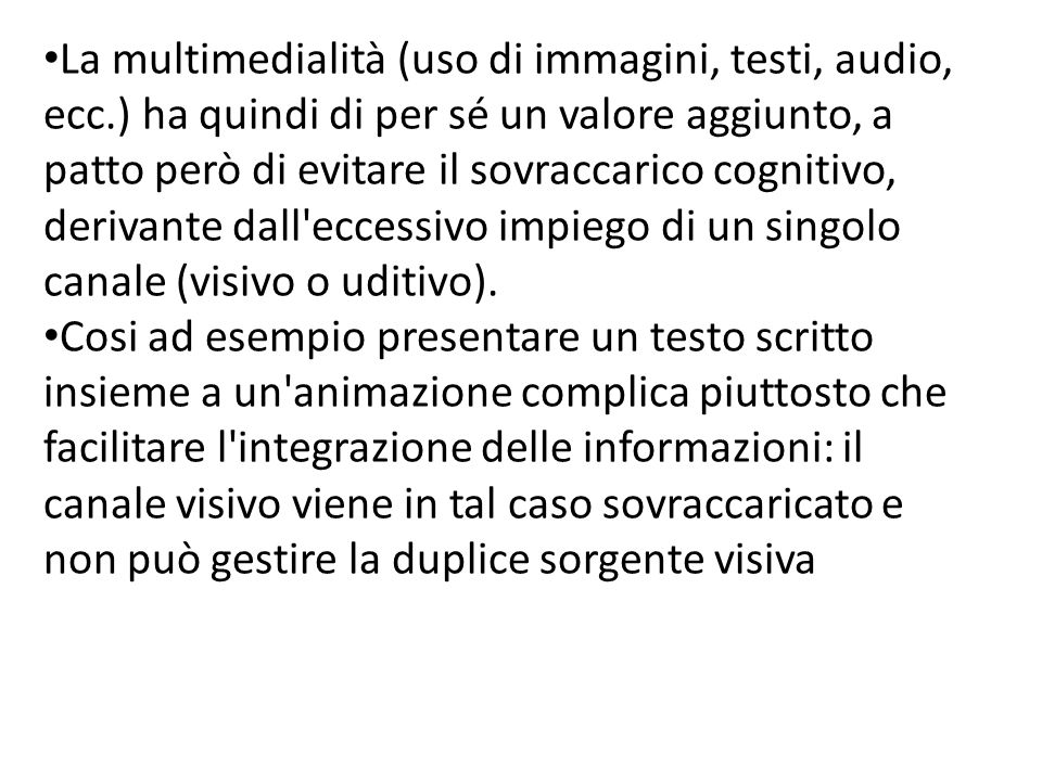 La multimedialità (uso di immagini, testi, audio, ecc