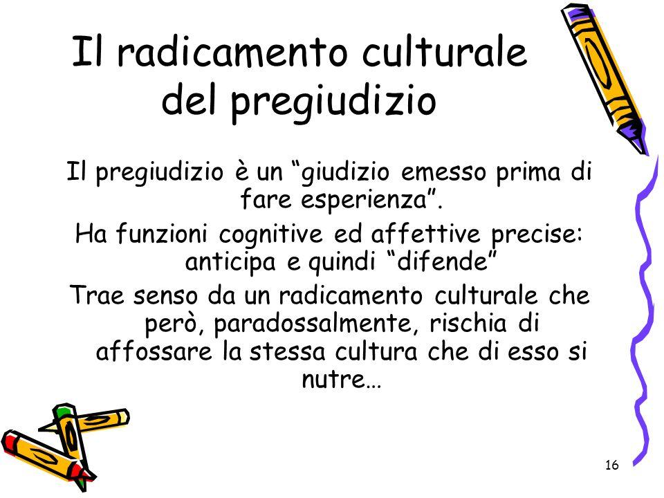 Il radicamento culturale del pregiudizio