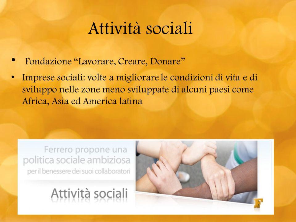Attività sociali Fondazione Lavorare, Creare, Donare