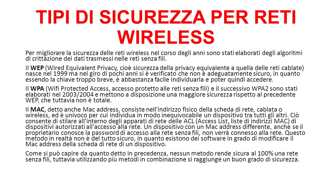 TIPI DI SICUREZZA PER RETI WIRELESS