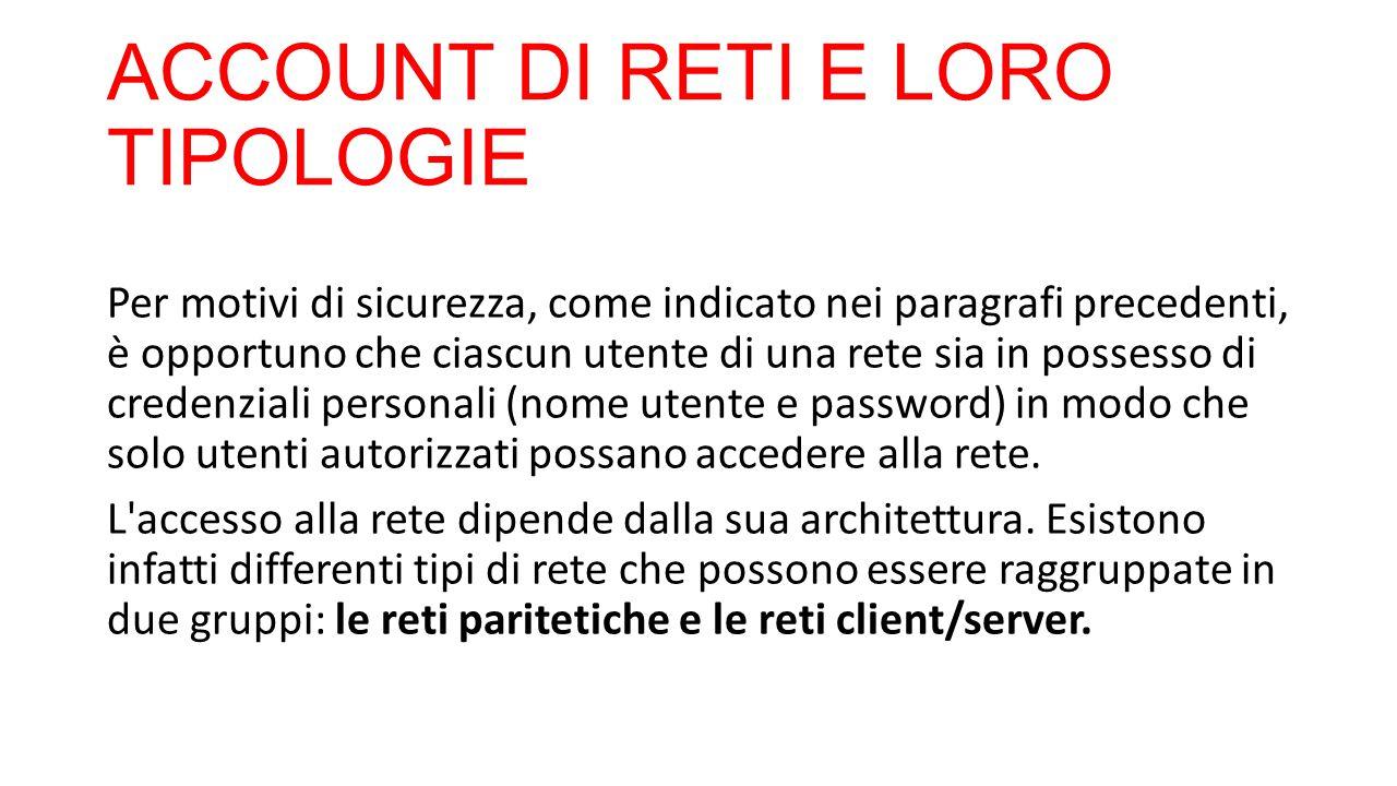 ACCOUNT DI RETI E LORO TIPOLOGIE