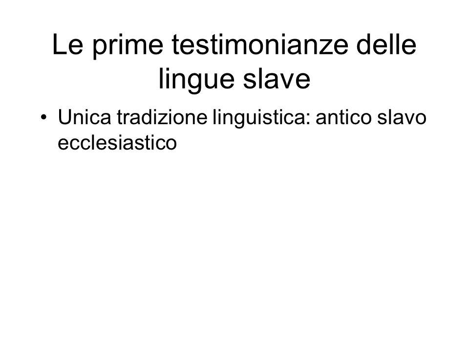 Le prime testimonianze delle lingue slave