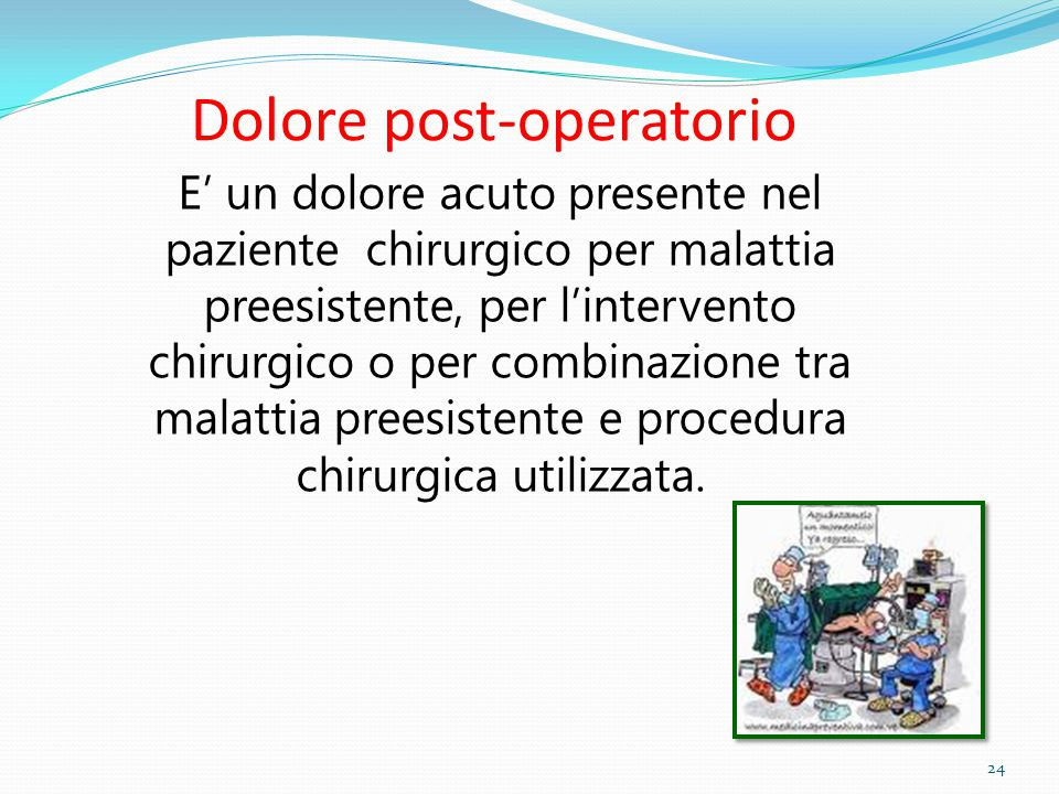 Dolore post-operatorio