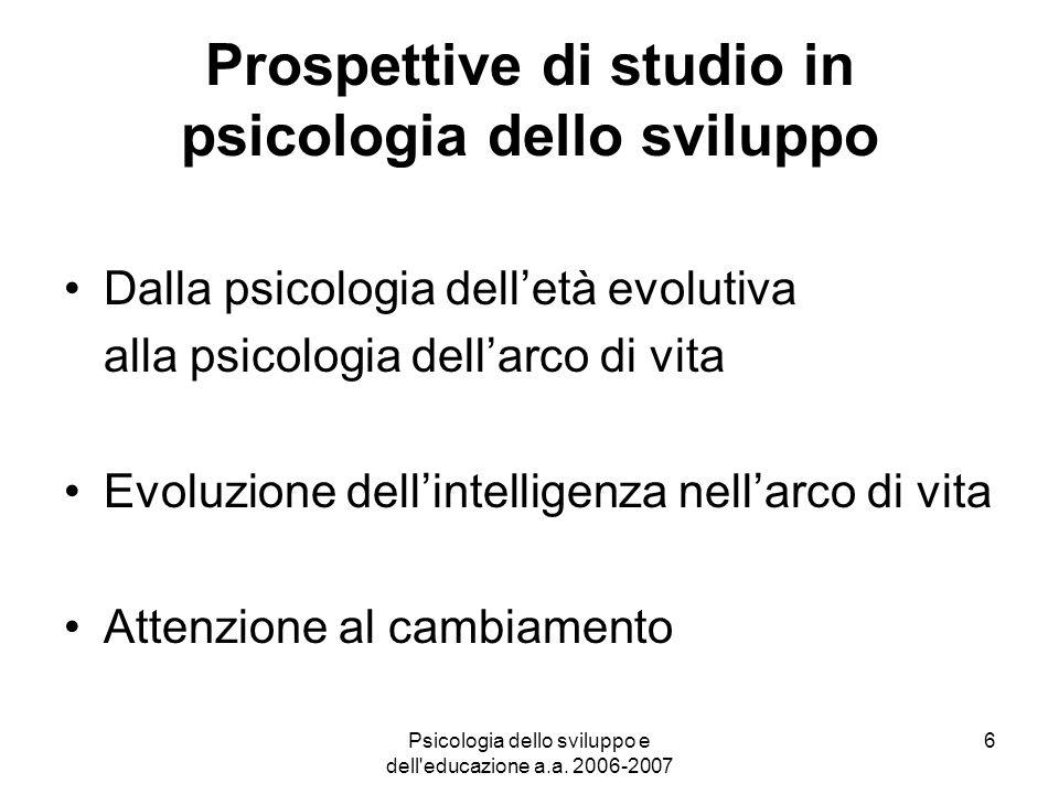 Prospettive di studio in psicologia dello sviluppo