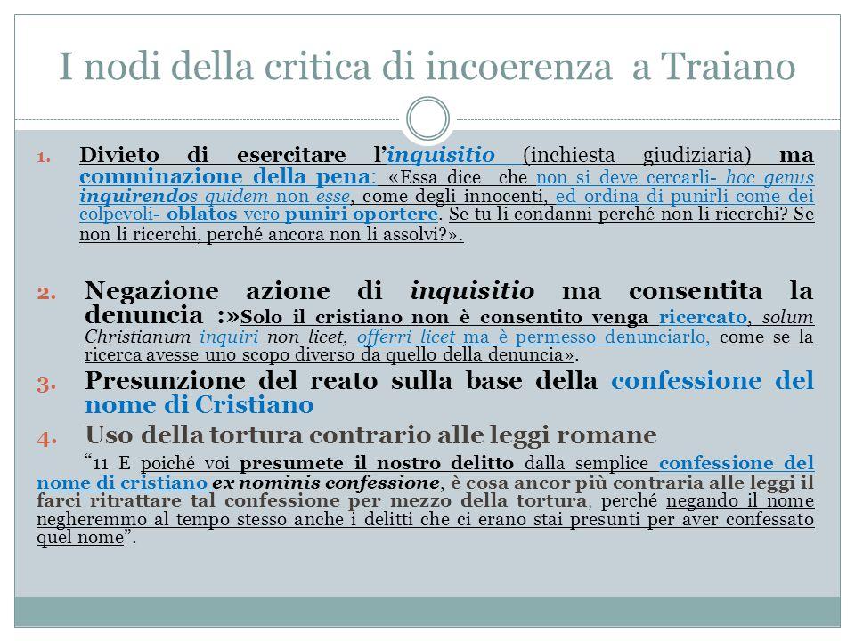 I nodi della critica di incoerenza a Traiano