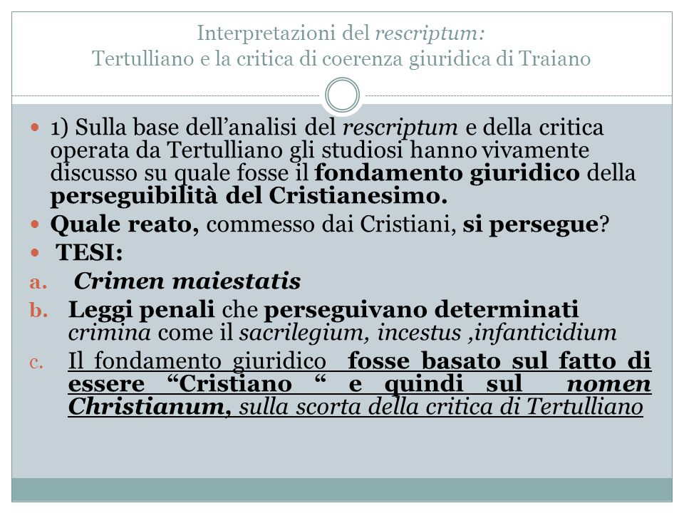 Quale reato, commesso dai Cristiani, si persegue TESI: