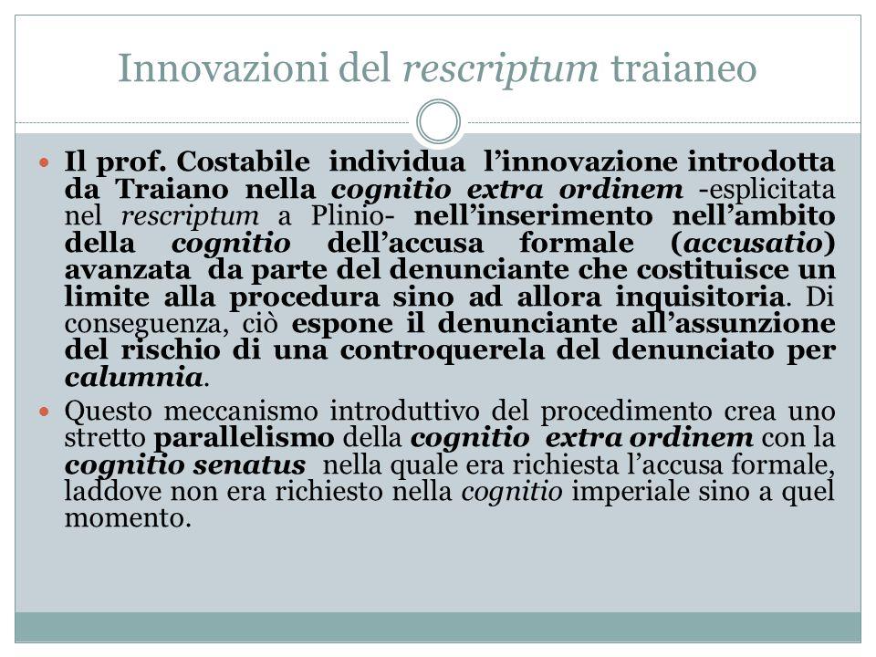 Innovazioni del rescriptum traianeo