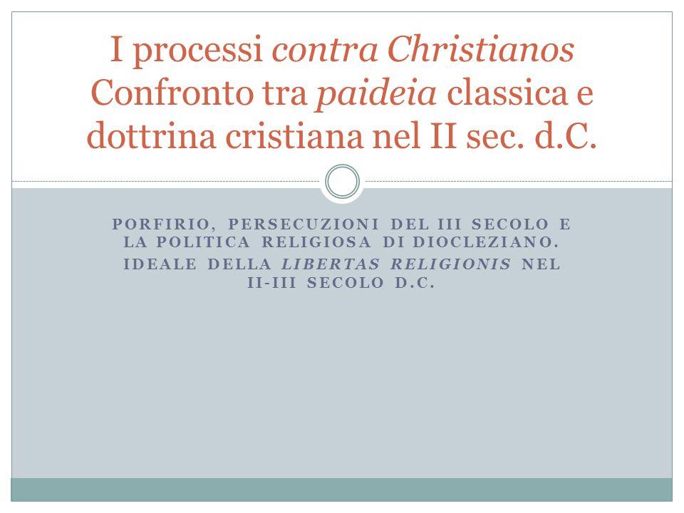 Ideale della libertas religionis nel II-III secolo d.C.