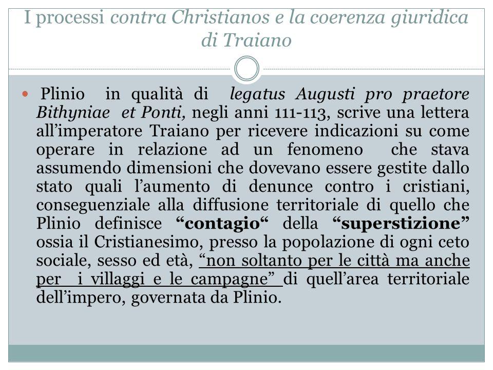 I processi contra Christianos e la coerenza giuridica di Traiano
