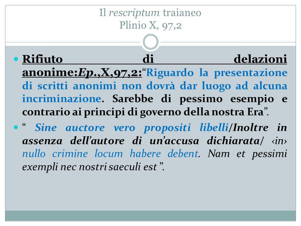 Il rescriptum traianeo Plinio X, 97,2
