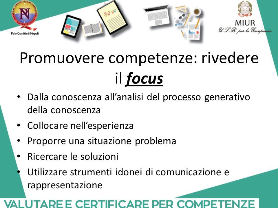 Promuovere competenze: rivedere il focus