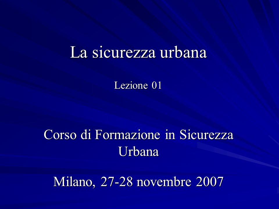 La sicurezza urbana Lezione 01