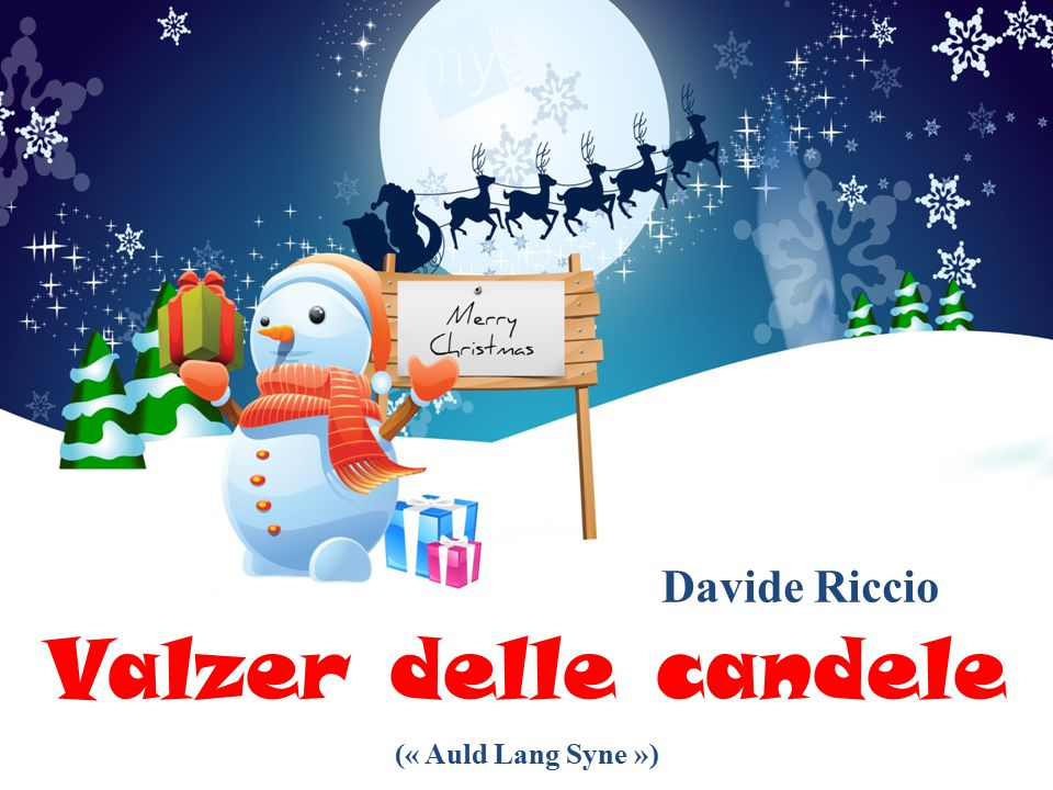 Davide Riccio Valzer delle candele (« Auld Lang Syne »)