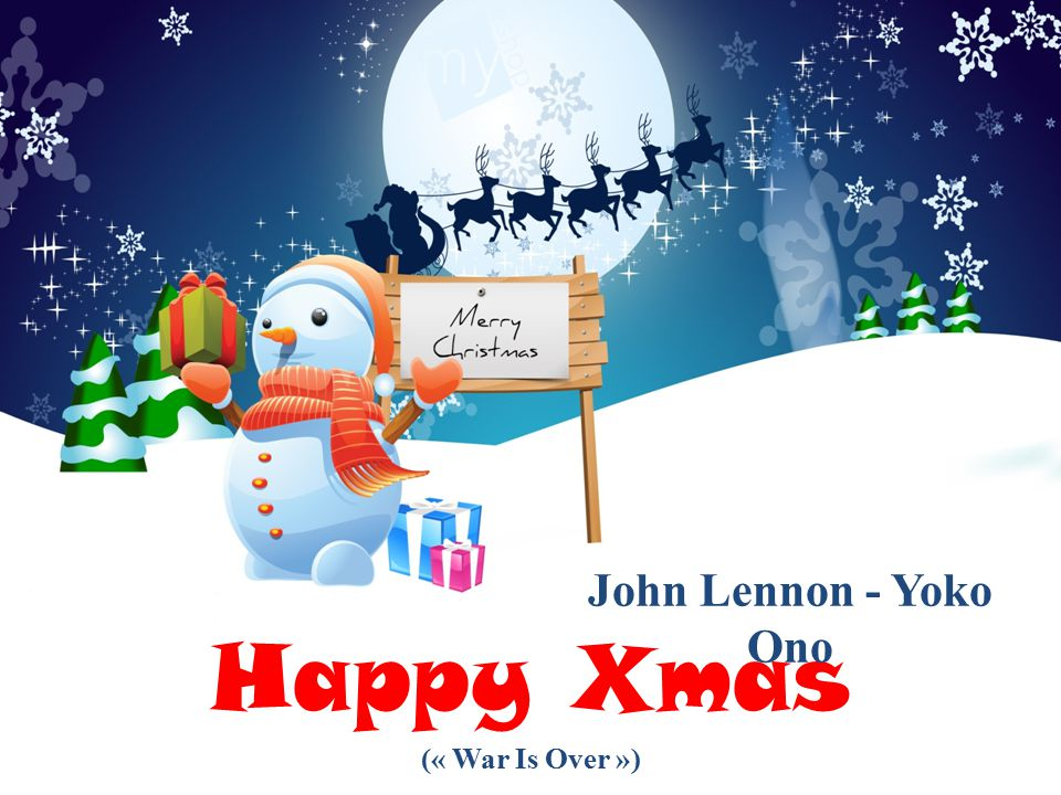 John Lennon - Yoko Ono Happy Xmas (« War Is Over »)