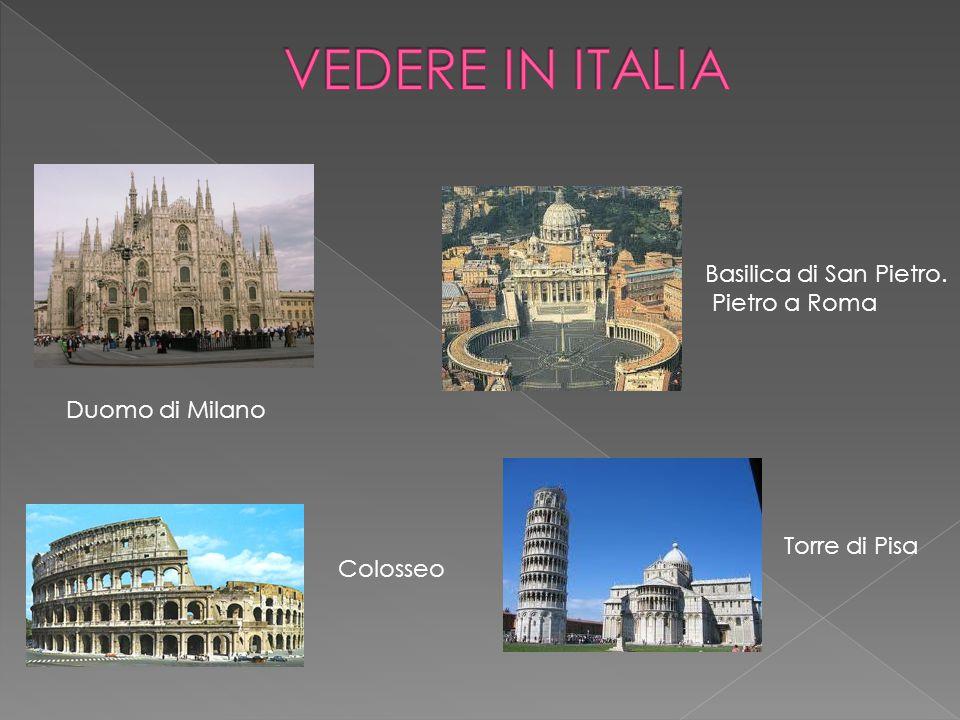 VEDERE IN ITALIA Basilica di San Pietro. Pietro a Roma Duomo di Milano
