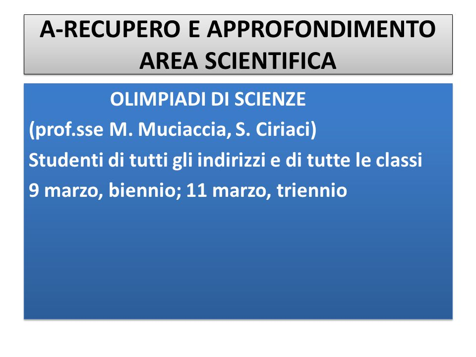 A-RECUPERO E APPROFONDIMENTO AREA SCIENTIFICA
