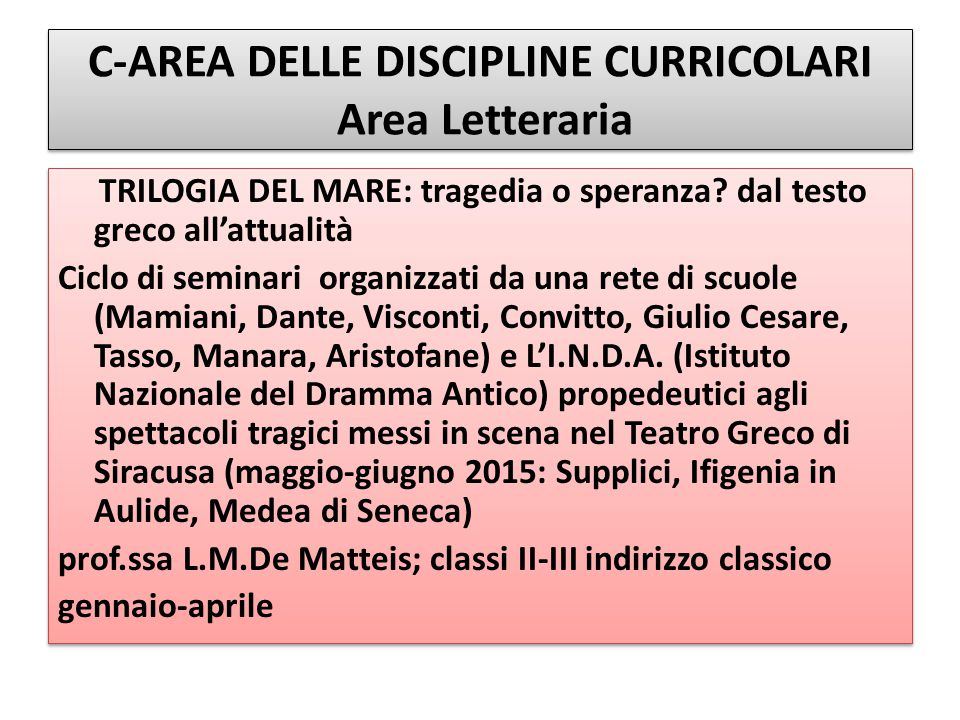 C-AREA DELLE DISCIPLINE CURRICOLARI Area Letteraria