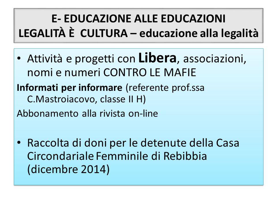 E- EDUCAZIONE ALLE EDUCAZIONI LEGALITÀ È CULTURA – educazione alla legalità