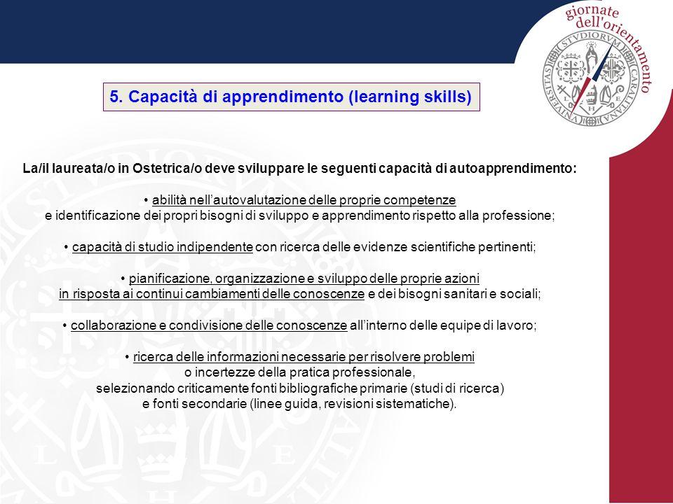 5. Capacità di apprendimento (learning skills)