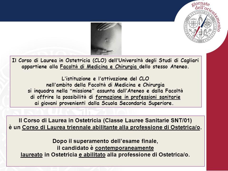 Il Corso di Laurea in Ostetricia (Classe Lauree Sanitarie SNT/01)