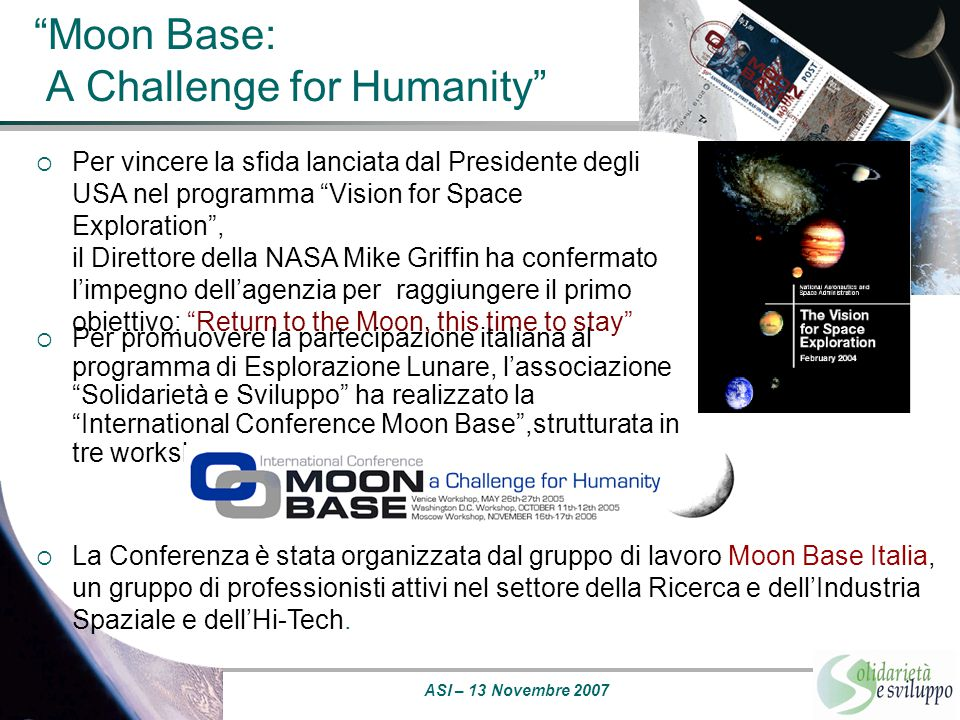 Moon Base: A Challenge for Humanity