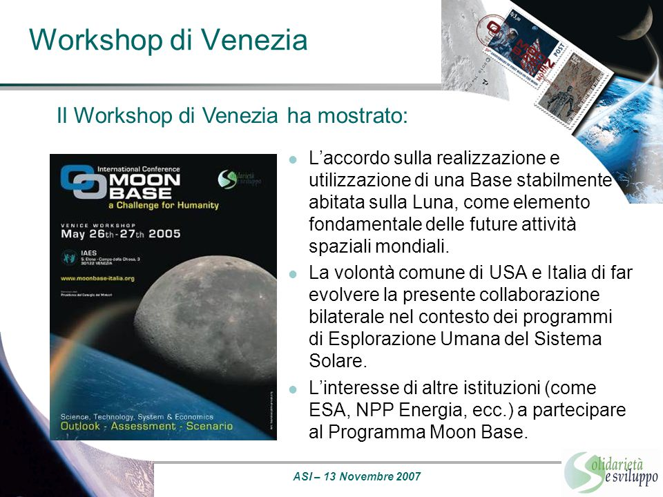 Workshop di Venezia Il Workshop di Venezia ha mostrato: