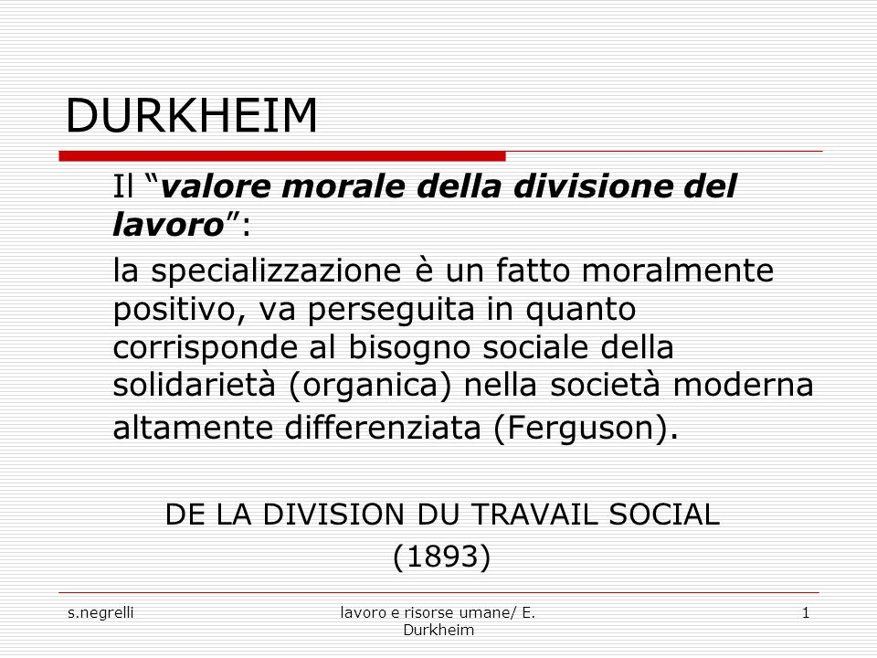 DURKHEIM Il valore morale della divisione del lavoro :