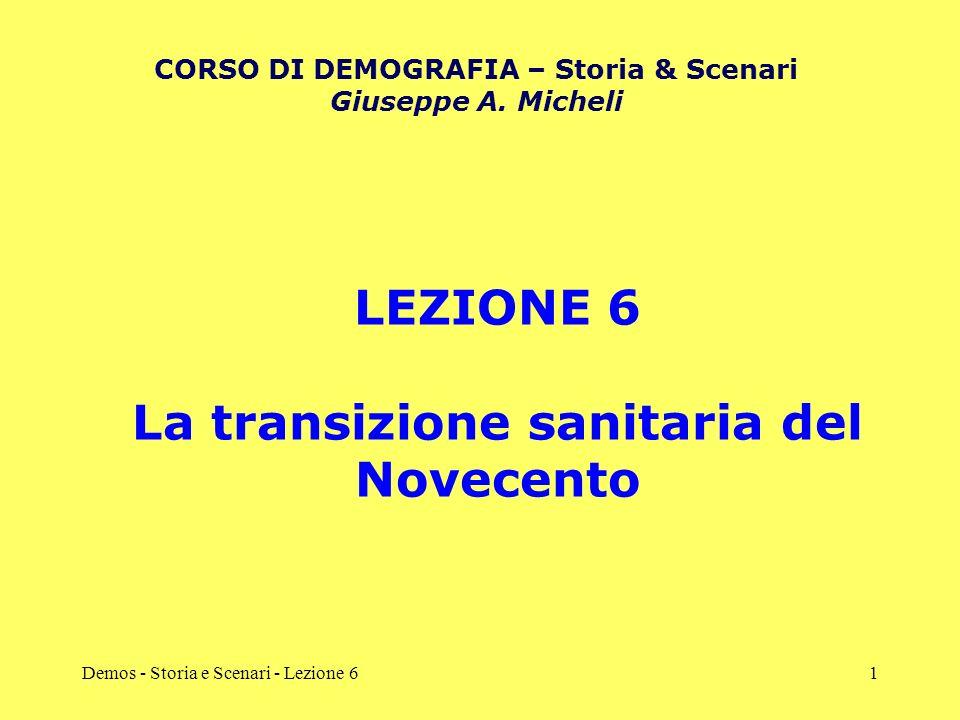 LEZIONE 6 La transizione sanitaria del Novecento