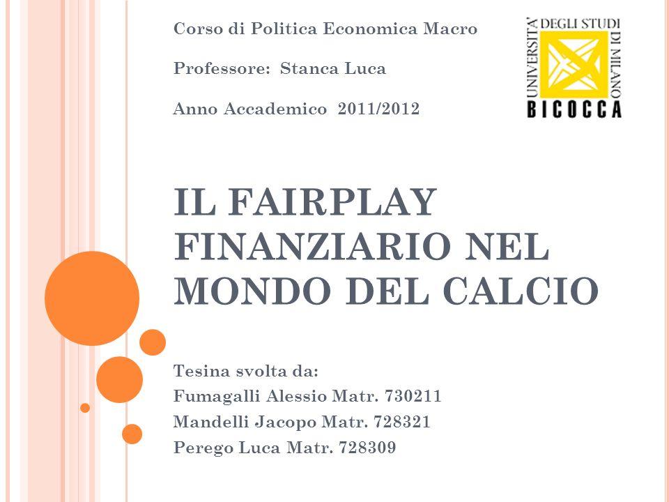 IL FAIRPLAY FINANZIARIO NEL MONDO DEL CALCIO