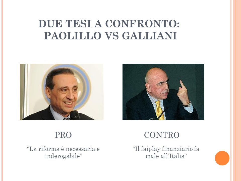 DUE TESI A CONFRONTO: PAOLILLO VS GALLIANI