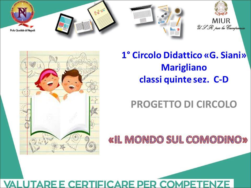 1° Circolo Didattico «G. Siani» Marigliano classi quinte sez. C-D