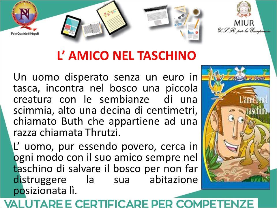 L' AMICO NEL TASCHINO