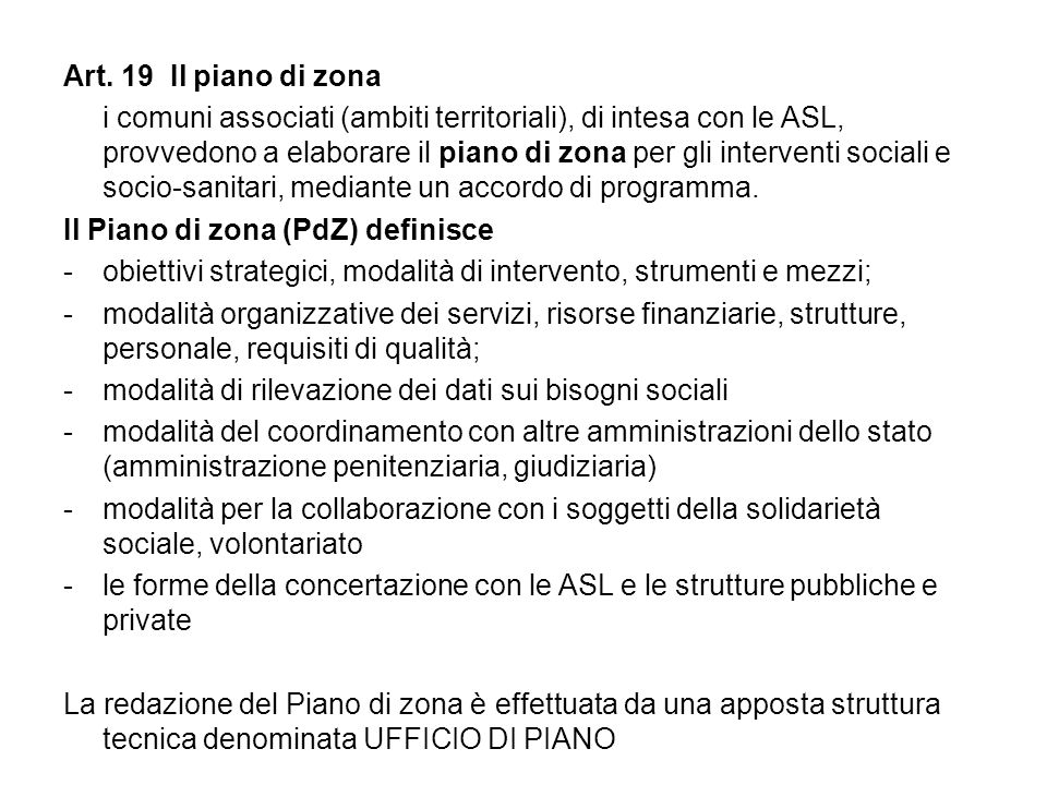 Il Piano di zona (PdZ) definisce