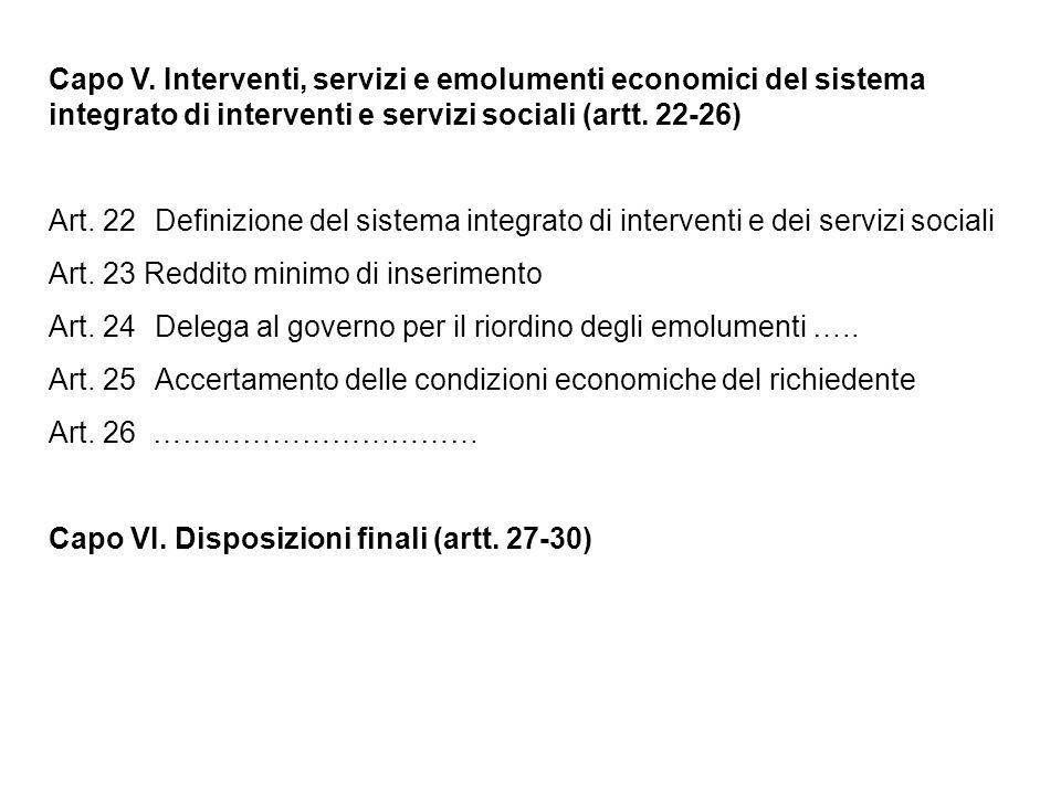 Capo V. Interventi, servizi e emolumenti economici del sistema integrato di interventi e servizi sociali (artt. 22-26)