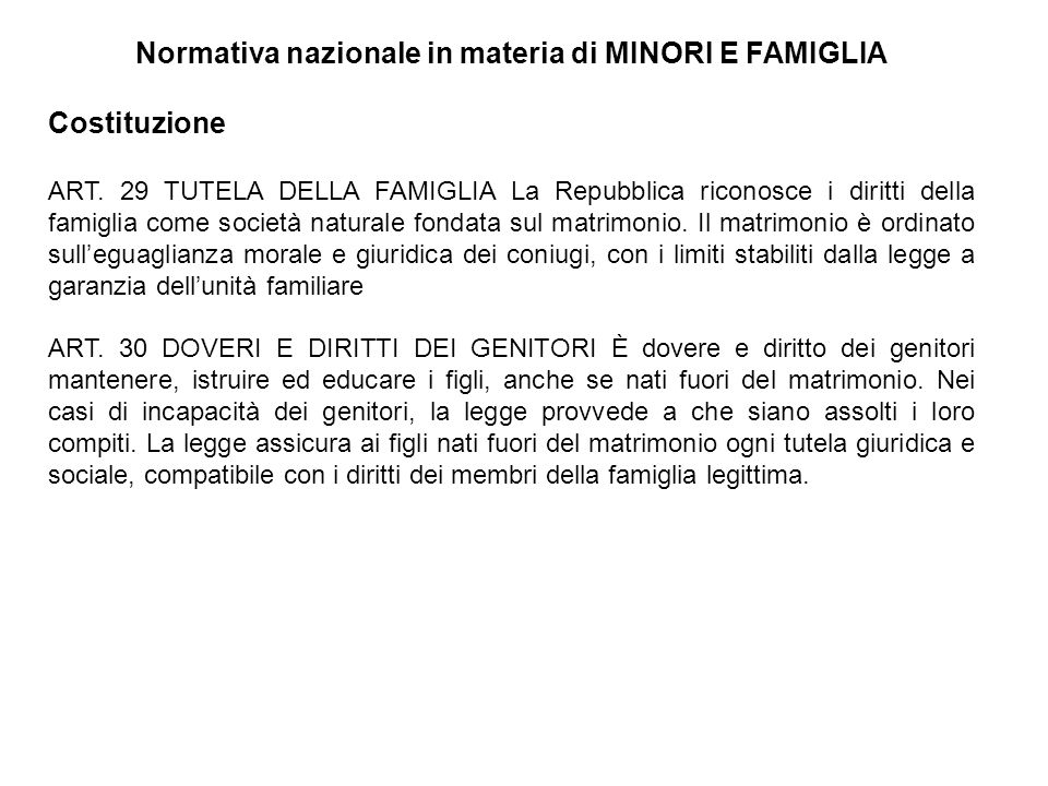 Normativa nazionale in materia di MINORI E FAMIGLIA