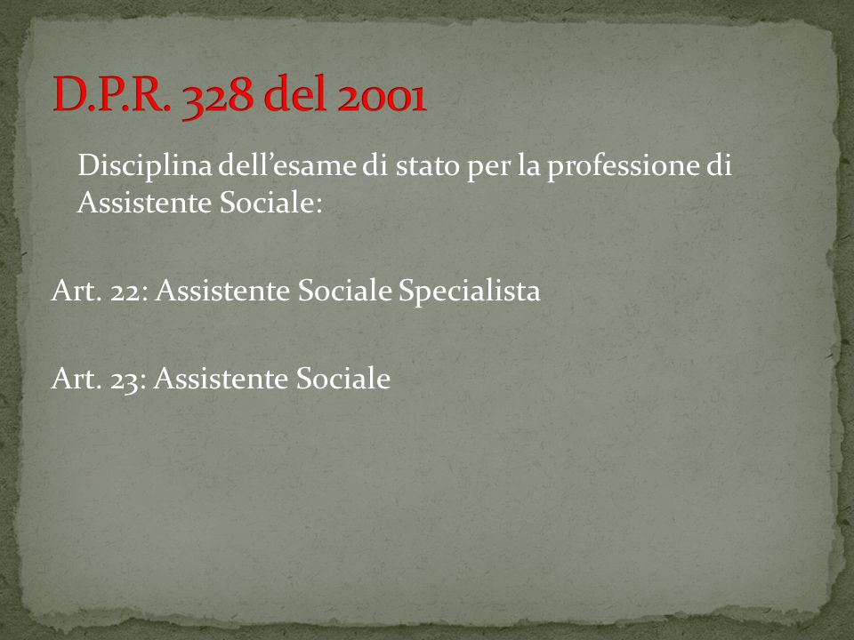 D.P.R. 328 del 2001
