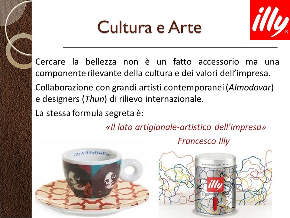 illy caffe swot Illy should in its turn double-check the standards and practices within its supply chain to avoid bad rumor spread, and be proactive – have active campaign in social media to create awareness of its brand and customers' loyalty swot tangible product: the product which is coffee is very fine.