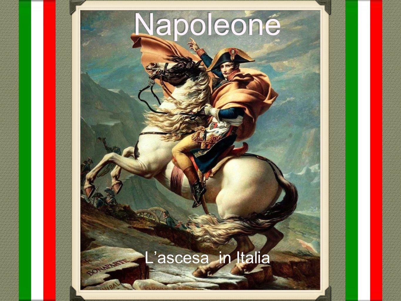 Napoleone L'ascesa in Italia