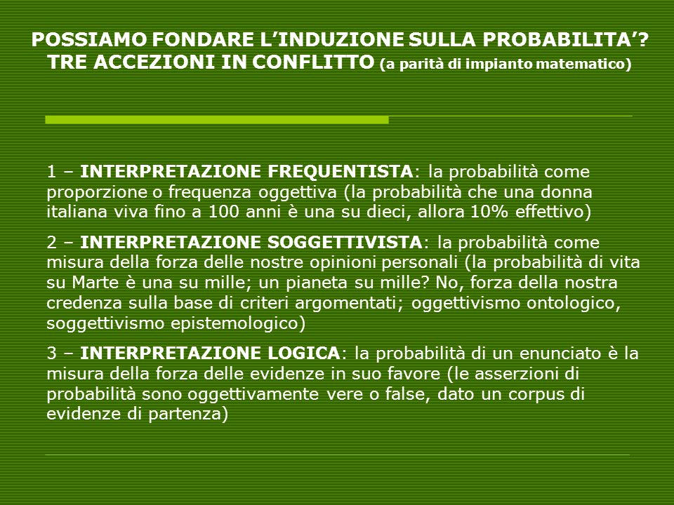 POSSIAMO FONDARE L'INDUZIONE SULLA PROBABILITA'
