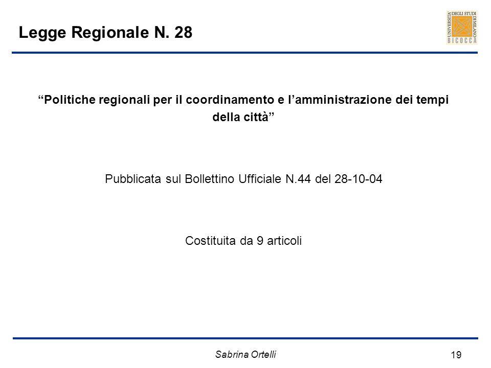 Legge Regionale N. 28 Politiche regionali per il coordinamento e l'amministrazione dei tempi della città