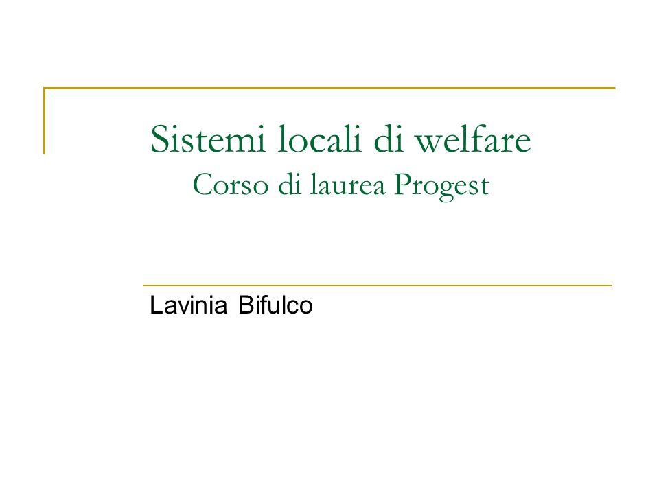Sistemi locali di welfare Corso di laurea Progest