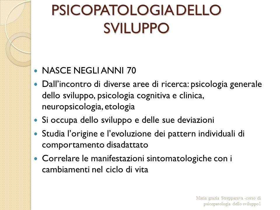 PSICOPATOLOGIA DELLO SVILUPPO
