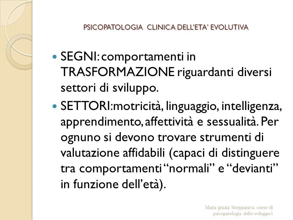 PSICOPATOLOGIA CLINICA DELL'ETA' EVOLUTIVA