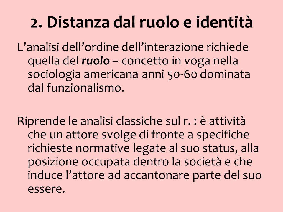 2. Distanza dal ruolo e identità