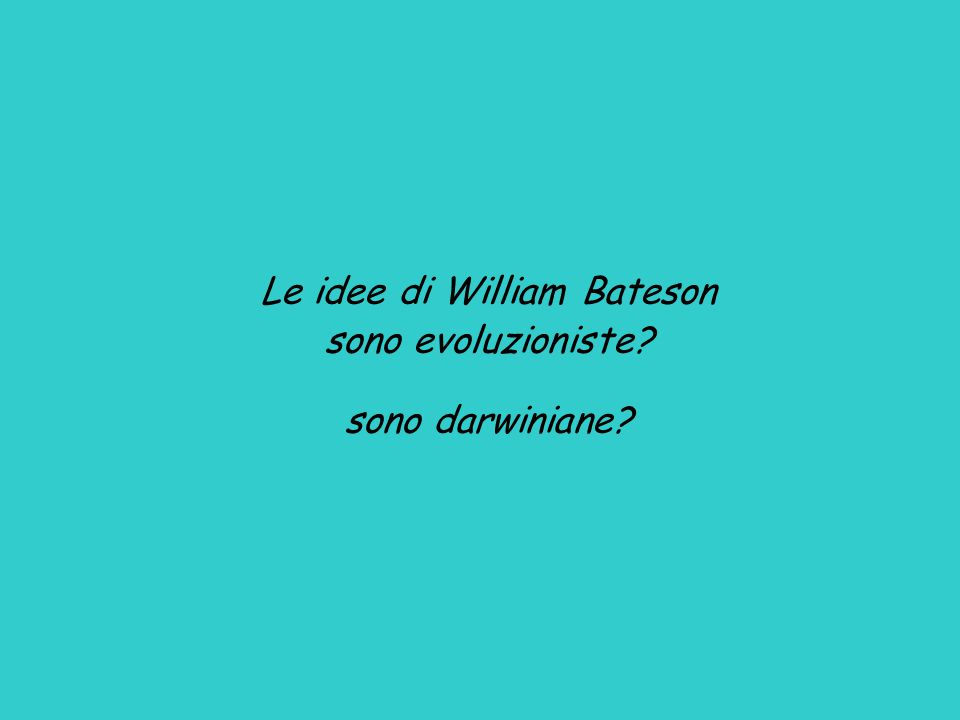 Le idee di William Bateson